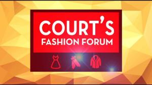 courts fashion forum